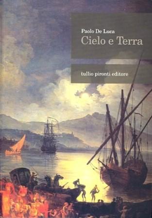 Paolo De Luca, Cielo e terra