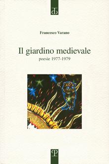 Francesco Varano, Il Giardino Medievale
