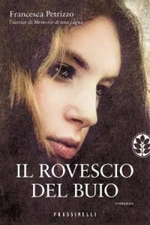 Francesca Petrizzo, Il rovescio del buio