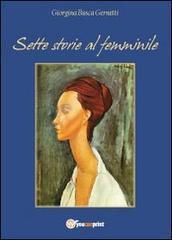 Giorgina Busca Gernetti, Sette storie al femminile