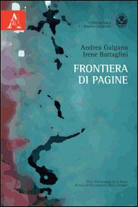 Andrea Galgano – Irene Battaglini, Frontiera di pagine,