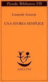 Leonardo Sciascia, Una storia semplice